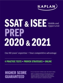 SSAT & ISEE Middle & Upper Level Prep : 4 Practice Tests + Proven Strategies + Online, Paperback / softback Book