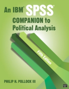 An IBM SPSS (R) Companion to Political Analysis, Paperback Book