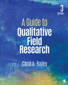 A Guide to Qualitative Field Research, Paperback Book