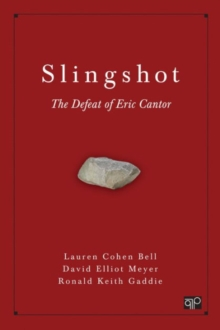 Slingshot : The Defeat of Eric Cantor, Paperback / softback Book