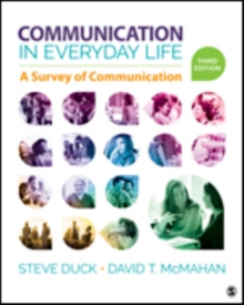 Communication in Everyday Life : A Survey of Communication, Paperback / softback Book