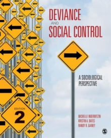 Deviance and Social Control : A Sociological Perspective, Paperback / softback Book