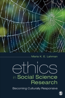 Ethics in Social Science Research : Becoming Culturally Responsive, Paperback / softback Book