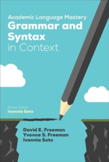 Academic Language Mastery: Grammar and Syntax in Context, Paperback / softback Book
