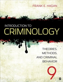 Introduction to Criminology : Theories, Methods, and Criminal Behavior, Loose-leaf Book