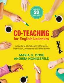 Co-Teaching for English Learners : A Guide to Collaborative Planning, Instruction, Assessment, and Reflection, EPUB eBook