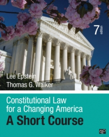 Constitutional Law for a Changing America : A Short Course, Paperback Book