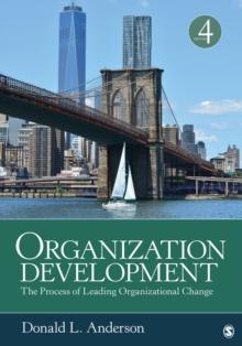 Organization Development : The Process of Leading