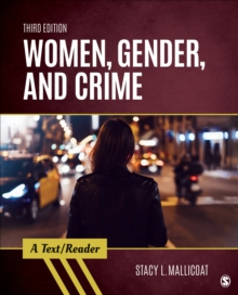 Women, Gender, and Crime : A Text/Reader, Paperback / softback Book
