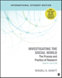 Investigating the Social World : The Process and Practice of Research, Paperback / softback Book