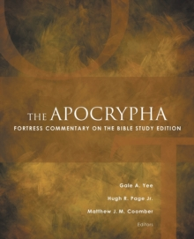 The Apocrypha : Fortress Commentary on the Bible Study Edition, Paperback / softback Book