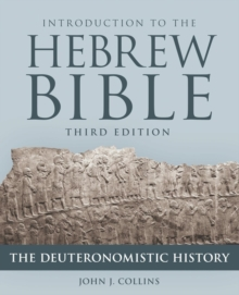 Introduction to the Hebrew Bible : The Deuteronomistic History, Paperback Book