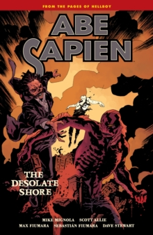 Abe Sapien Volume 8 : The Desolate Shore, Paperback / softback Book
