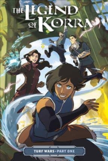 Legend Of Korra, The: Turf Wars Part Two, Paperback / softback Book