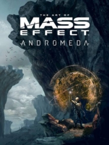 The Art Of Mass Effect: Andromeda, Hardback Book