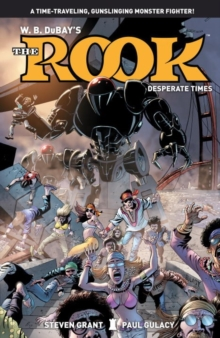 Rook, The Volume 2 : Desperate Times, Paperback / softback Book