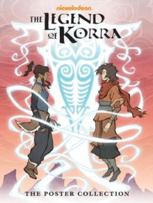 Legend Of Korra, The -the Poster Collection, Hardback Book