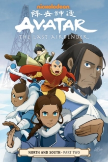 Avatar: The Last Airbender - North And South Part Two, Paperback Book