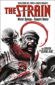 The Strain: Mister Quinlan-vampire Hunter, Paperback / softback Book