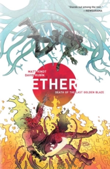 Ether Volume 1: Death Of The Last Golden Blaze, Paperback Book