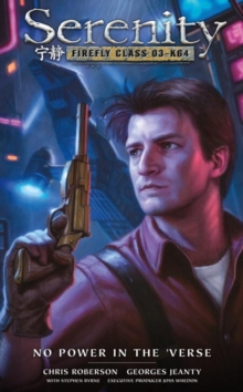 Serenity: No Power In The 'verse, Hardback Book