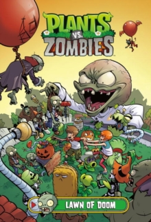 Plants Vs. Zombies Volume 8: Lawn Of Doom, Hardback Book