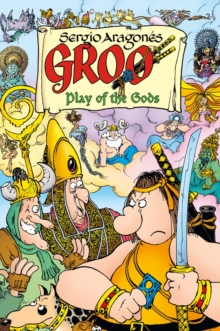 Groo: Play Of The Gods, Paperback / softback Book