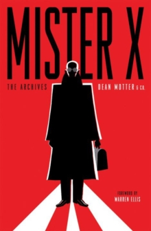 Mister X: The Archives, Paperback / softback Book