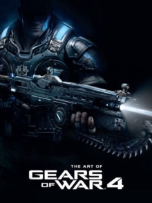 The Art of Gears of War 4, Hardback Book
