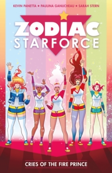 Zodiac Starforce Vol. 2 : Cries of the Fire Prince, Paperback / softback Book