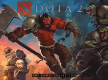 Dota 2: The Comic Collection, Hardback Book