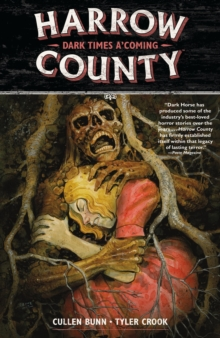 Harrow County Volume 7: Dark Times A'coming, Paperback Book