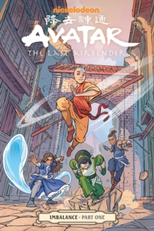 Avatar: The Last Airbender - Imbalance Part One, Paperback / softback Book
