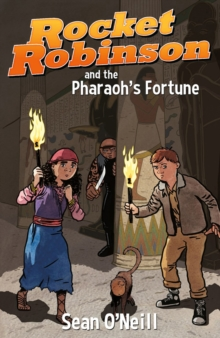 Rocket Robinson And The Pharaoh's Fortune, Paperback / softback Book