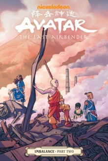 Avatar: The Last Airbender - Imbalance Part Two, Paperback / softback Book