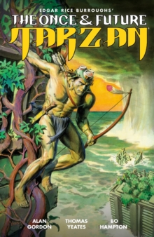The Once And Future Tarzan, Paperback / softback Book