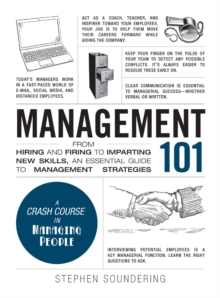 Management 101 : From Hiring and Firing to Imparting New Skills, an Essential Guide to Management Strategies, Hardback Book