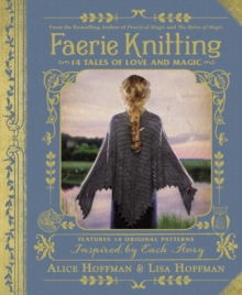 Faerie Knitting : 14 Tales of Love and Magic, EPUB eBook