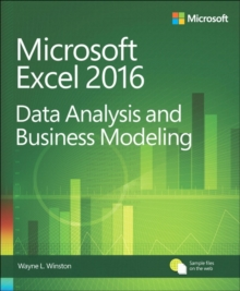 Microsoft Excel Data Analysis and Business Modeling, Paperback Book