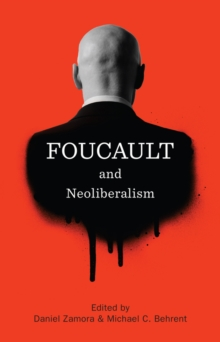 Foucault and Neoliberalism, Paperback Book