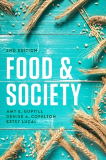 Food and Society : Principles and Paradoxes, Paperback / softback Book