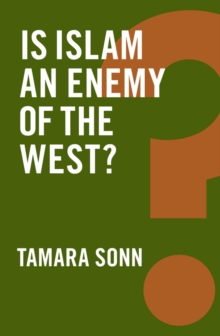 Is Islam an Enemy of the West?, Paperback / softback Book
