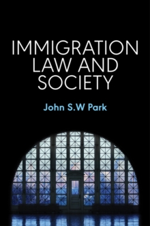Immigration Law and Society, Hardback Book