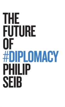 The Future of Diplomacy, Hardback Book