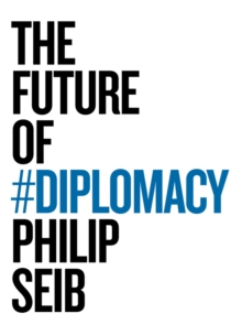 The Future of Diplomacy, Paperback / softback Book