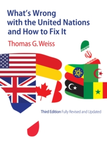What's Wrong with the United Nations and How to Fix It, Hardback Book