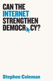 Can The Internet Strengthen Democracy?, Paperback / softback Book