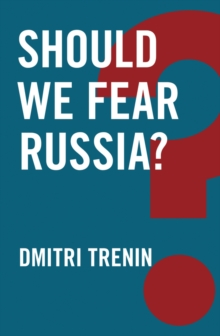Should We Fear Russia?, Paperback Book