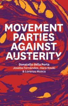Movement Parties Against Austerity, Paperback / softback Book