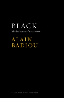 Black : The Brilliance of a Non-Color, Paperback / softback Book